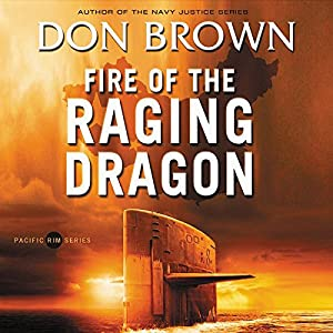 Fire of the Raging Dragon Hörbuch