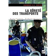 La sûreté des transports: Les transports face aux risques et menaces terroristes (Questions judiciaires) (French Edition)