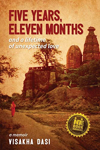Five Years, Eleven Months and a Lifetime of Unexpected Love: A Memoir