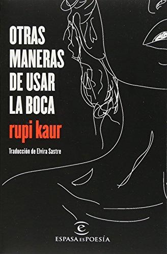 Otras maneras de usar la boca (Spanish Edition)