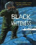 Black Whiteness, Robert Burleigh, 1442453346