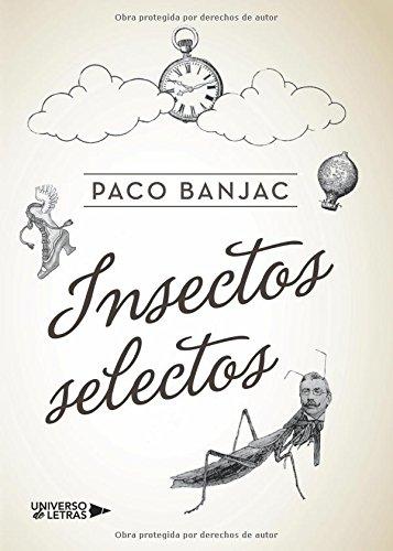 Insectos selectos por Fernández Sánchez, Francisco Ángel