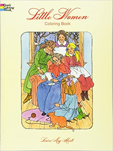 Little Women Coloring Book Dover Classic Stories Louisa May Alcott Barbara Steadman 9780486299433 Amazon Books