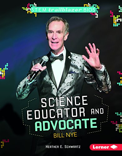 Science Educator and Advocate Bill Nye (STEM Trailblazer Bios)