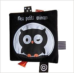 Mes Petits Animaux Tb Livre Tissu French Edition Deneux