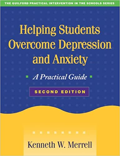 Helping Students Overcome Depression and Anxiety, Second Edition ...