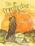 The Scruffy Dog Story (Volume 1)
