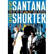 Carlos Santana and Wayne Shorter: Live at the Montreaux Jazz Festival