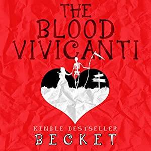 The Blood Vivicanti: A Novel of New Blood Drinkers Audiobook
