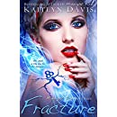 Fracture (Midnight Ice Book 3)
