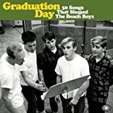 Graduation Day by Various Artists (2013-06-25)
