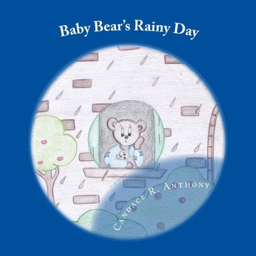 Baby Bear's Rainy Day
