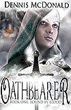 Oathbearer: Book One: Bound by Blood