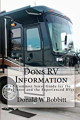 Dons RV Information: A Common Sense Guide for the Beginner and the Experienced RVer Paperback