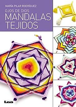 Amazon.com: Mandalas Tejidos - Ojos de dios (Spanish Edition) eBook