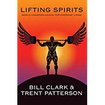 Lifting Spirits: World Champion Advice for Everyday Living