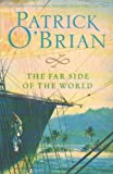 Front cover for the book The Far Side of the World by Patrick O'Brian