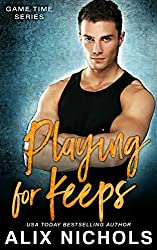 Playing for Keeps: An Amnesia Romance (Game Time Series)