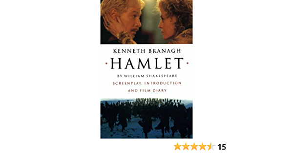 Read Hamlet Screenplay Introduction And Film Diary By Kenneth Branagh
