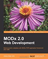 MODx Web Development, 2nd Edition