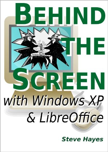 Amazon com: Behind the Screen with Windows XP and