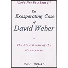 The Exasperating Case of David Weber, or, The Slow Death of the Honorverse