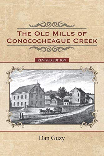 The Old Mills of Conococheague Creek ()