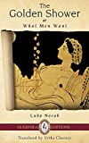 The Golden Shower: Or What Men Want (Essential Translations Series) by Luka Novak front cover