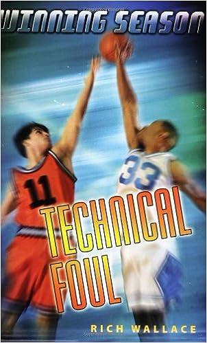 Technical Foul: Winning Season Paperback – June 2, 2005