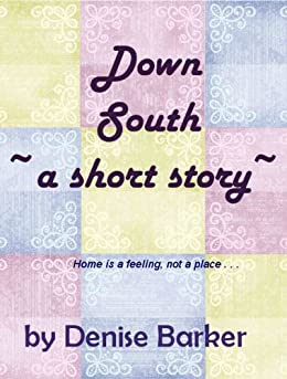 Down South by [Barker, Denise]