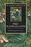 img - for The Cambridge Companion to the Pre-Raphaelites (Cambridge Companions to Literature) by Elizabeth Prettejohn (2012-10-04) book / textbook / text book