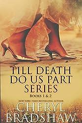 Till Death do us Part Series: Books 1-2
