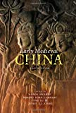 Early Medieval China : A Sourcebook, , 0231159870