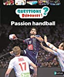 Passion handball - Questions/Réponses - doc dès 7 ans (48)