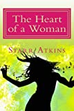 The Heart of a Woman, Starr Atkins, 1499288891