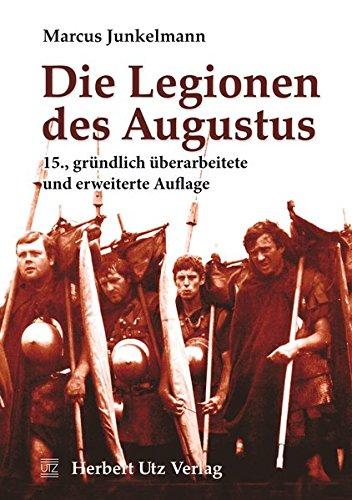 Die Legionen des Augustus (Sachbuch)