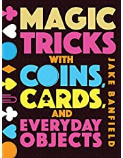 Magic Tricks with Coins, Cards, and Everyday Objects