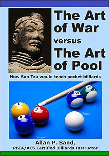 The Art of War versus The Art of Pool: How Sun Tzu would play ...