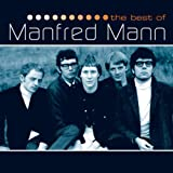Manfred Mann - If You Gotta Go Go Now