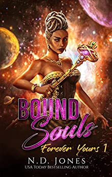 Bound Souls: A Fantasy Romance (Forever Yours Book 1) by [Jones, N.D.]
