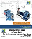 SOLIDWORKS 2019: A Power Guide for Beginners and