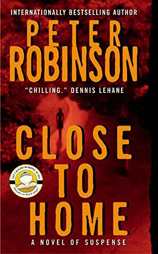 Close to Home: A Novel of Suspense (Inspector Banks Novels)