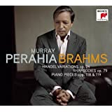 Brahms: Handel Variations, Op 24 / Rhapsodies, Op 79 / Piano Pieces, Op 118 & 119