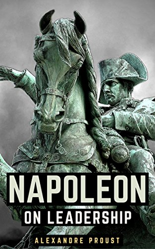 Download PDF Napoleon On Leadership