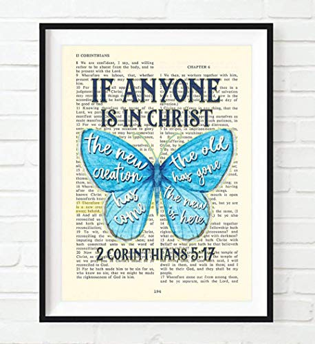 Therefore, If Anyone Is in Christ, the New Creation Has Come - 2 Corinthians 5:17 Vintage Bible Page Christian Butterfly Art Print, Unframed, Christian Wall and Home Decor, All Sizes