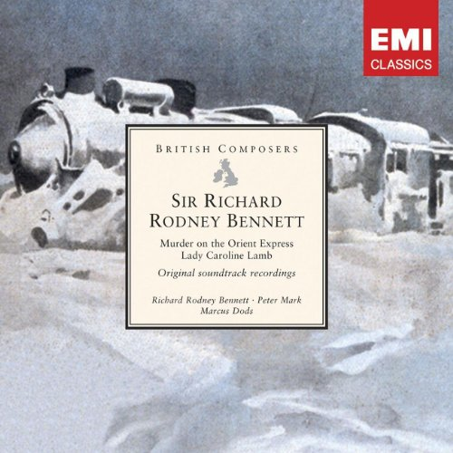Sir Richard Rodney Bennett: Murder on the Orient Express . Lady Caroline Lamb [original soundtrack recordings]
