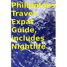 Philippines Travel-Expat Guide, includes Nightlife