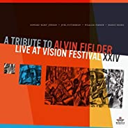 A Tribute to Alvin Fielder (Live at Vision Festival XXIV)