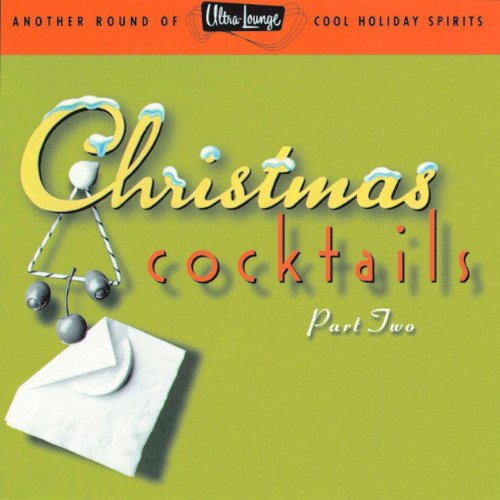 Ultra-Lounge / Christmas Cocktails Volume (Christmas Cocktail)