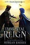 """Immortal Reign - A Falling Kingdoms Novel"" av Morgan Rhodes"